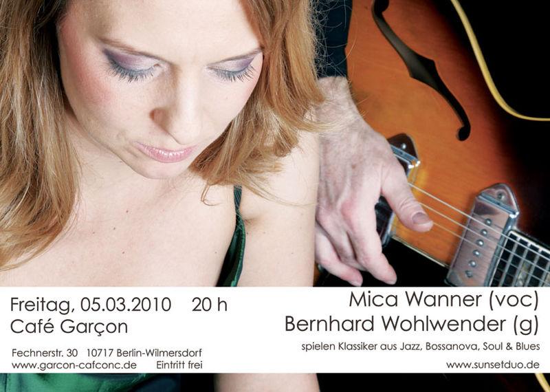 Mica Wanner - Gig: 05.03.2010 - Garcon