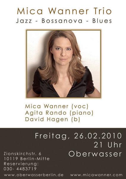 Mica Wanner - Oberwasser - Gig 26.02.2010