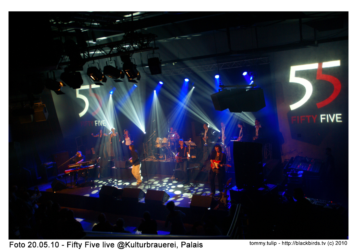 FiftyFive - Live @Kulturbrauerei - 20.05.10