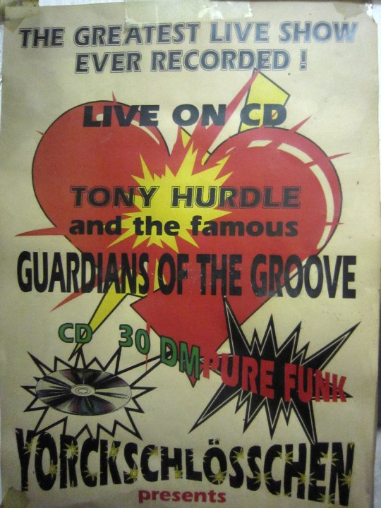 Plakat Tony Hurdle & the famous Guardians of the Groove