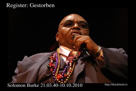 Register: Gestorben - Solomon Burke 10.10.2010