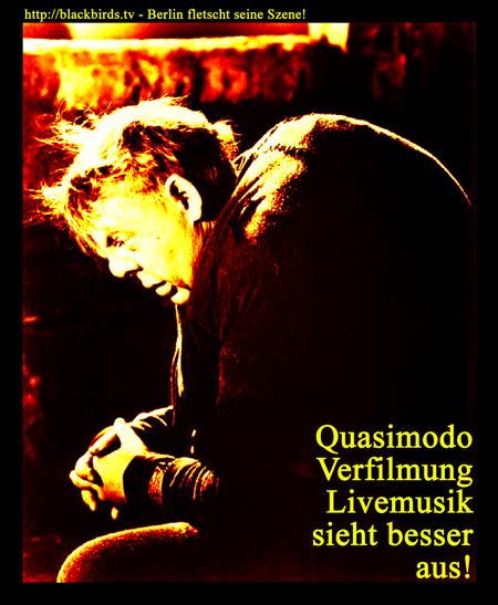 Quasimodo Verfilmung - Livemusik sieht besser aus!