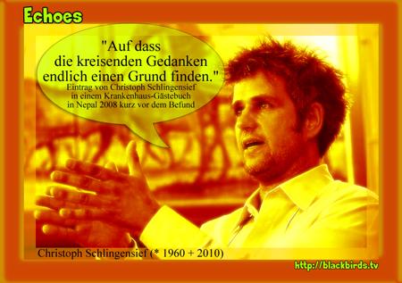 """Echoes: Christof Schlingensief """"Kreisende Gedanken"""""""