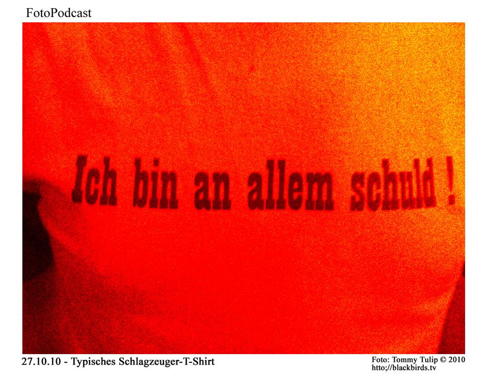 Typisches Schlagzeuger T-Shirt: Selbstkasteiung & Sündenbock