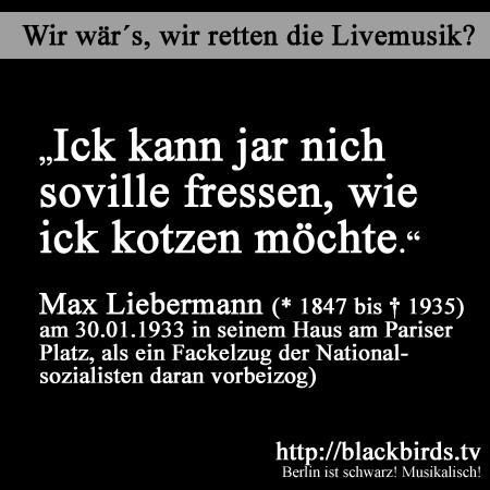 Rettet die Livemusik! Max Liebermann-Zitat