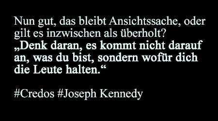 Joseph Kennedy - Zitat