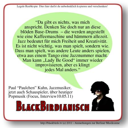 "Blackbirdianisch 01.11 - Paul ""Paulchen"" Kuhn"