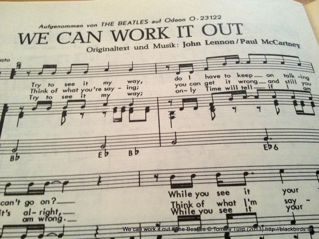 We can work it out #The Beatles