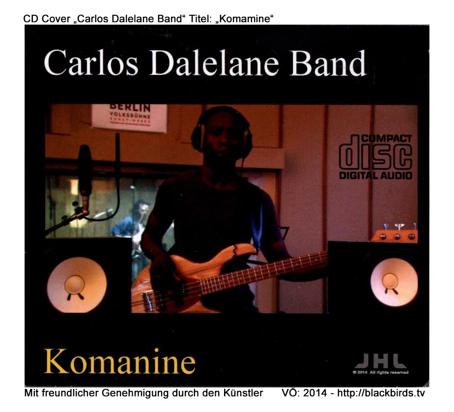 "CD Cover ""Carlos Dalelane Band"" Titel: ""Komamine"""