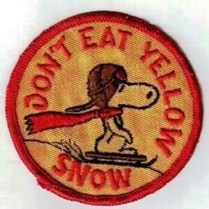 Don´t Eat Yellow Snow. Iß keinen gelben Schnee. (gif)