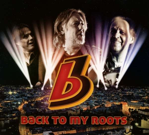 Tonträger: Back to my Roots (2014) - B3 (Berlin)