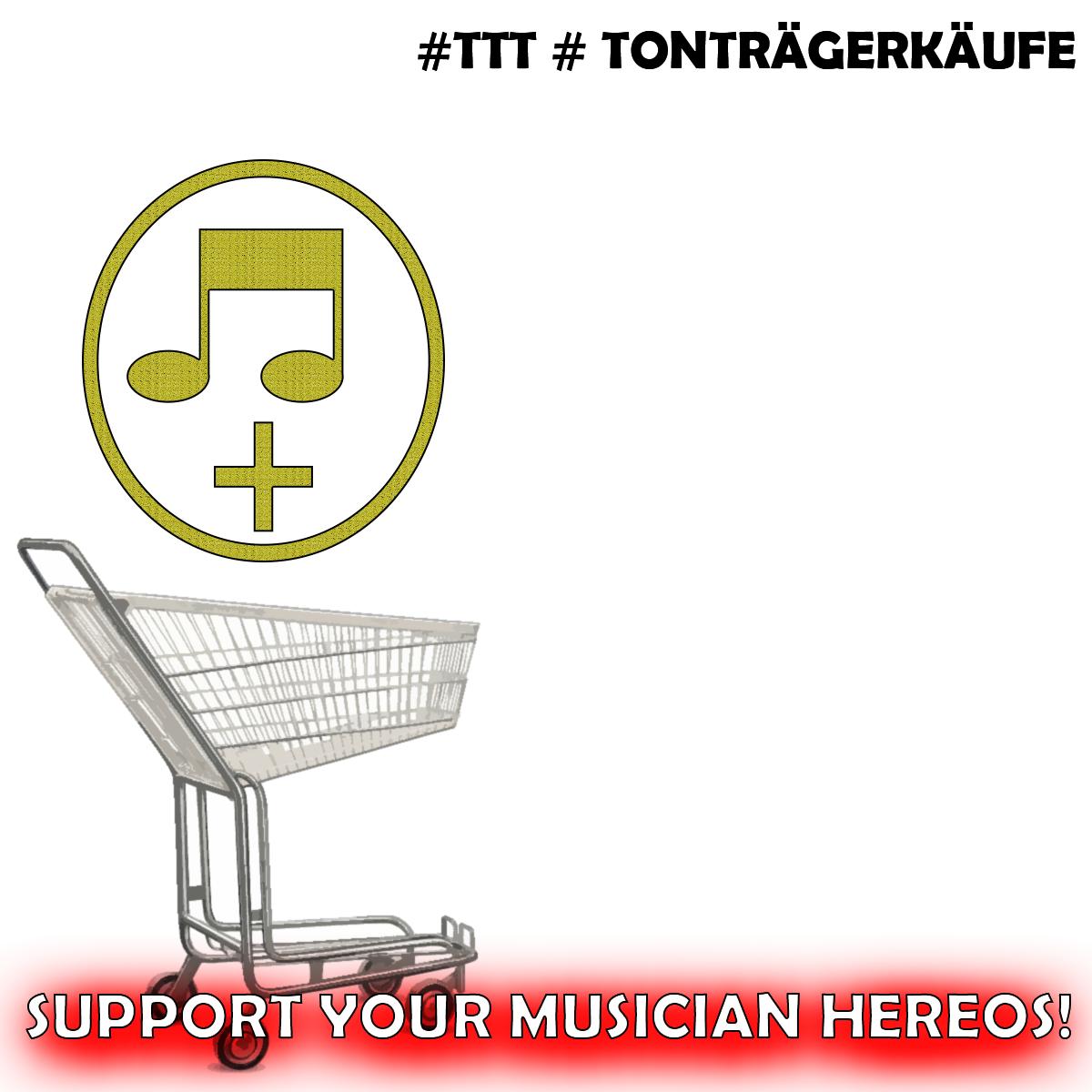 Tonträgerkäufe - Support Your Musician Hereos
