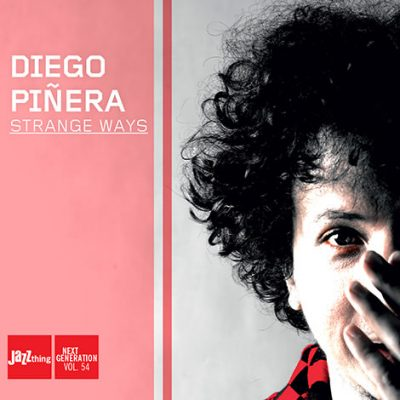 Diego Pinera - Strange Ways (2014)