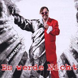 Cover: Es werde nicht (2011) #Knorkator