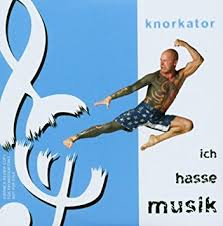 Cover: Ich hasse Musik (2003) #Knorkator