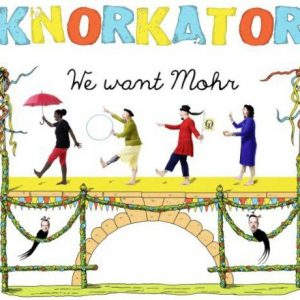 Cover: We Want Mohr (2014) #Knorkator
