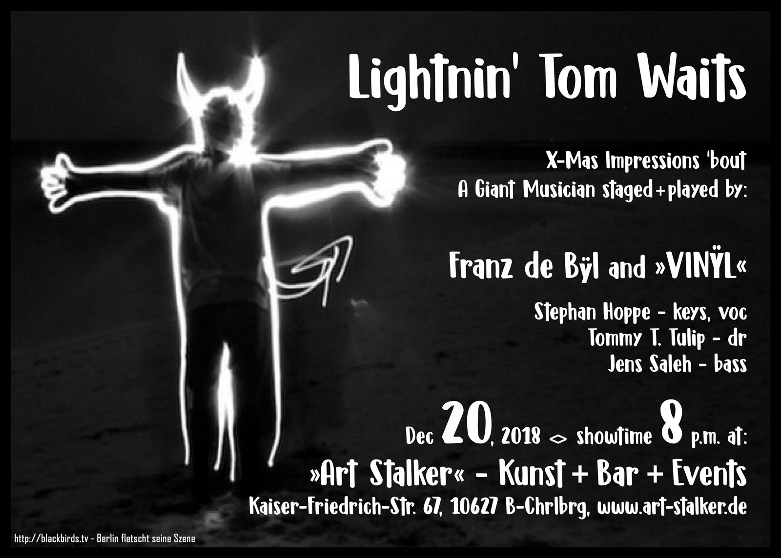Lightnin' Tom Waits - Franz de Bÿl & Vinÿl 20.12.2018 at Art Stalkers, Berlin