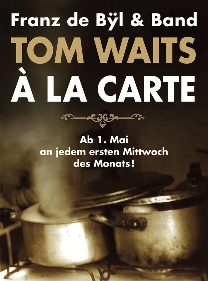 Franz de Bÿl & Band - Tom Waits á la carte