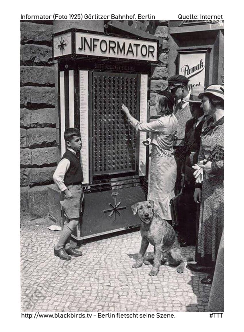 Informator (Fotos 1925) Görlitzer Bahnhof Berlin (Quelle: Internet) - http://www.blackbirds.tv - Berlin fletscht seine Szene #TTT