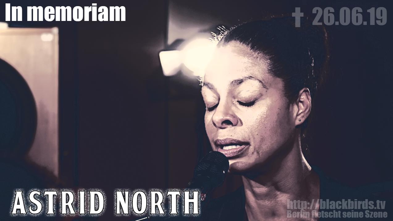 Astrid North (* 1973 † 26.06.19) #Gedenken #InMemoriam