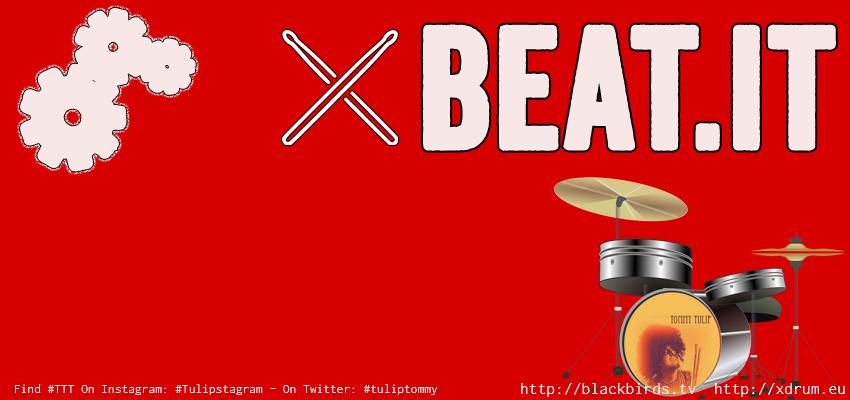 Beat.IT - Find #TTT on Instagram: #Tulipstagram - On Twitter: #tuliptommy