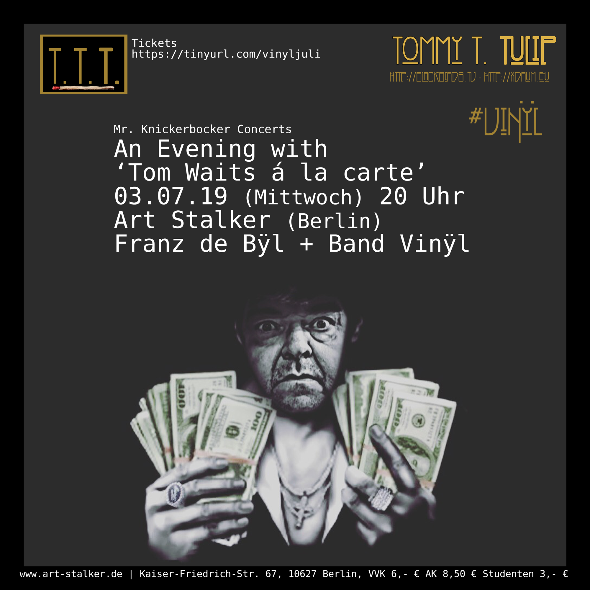 "Live Music Tipp: Franz de Bÿl + Vinÿl ""An Evening with Tom Waits á la carte - 03.07.19 (20 Uhr) im Art Stalker, Berlin"