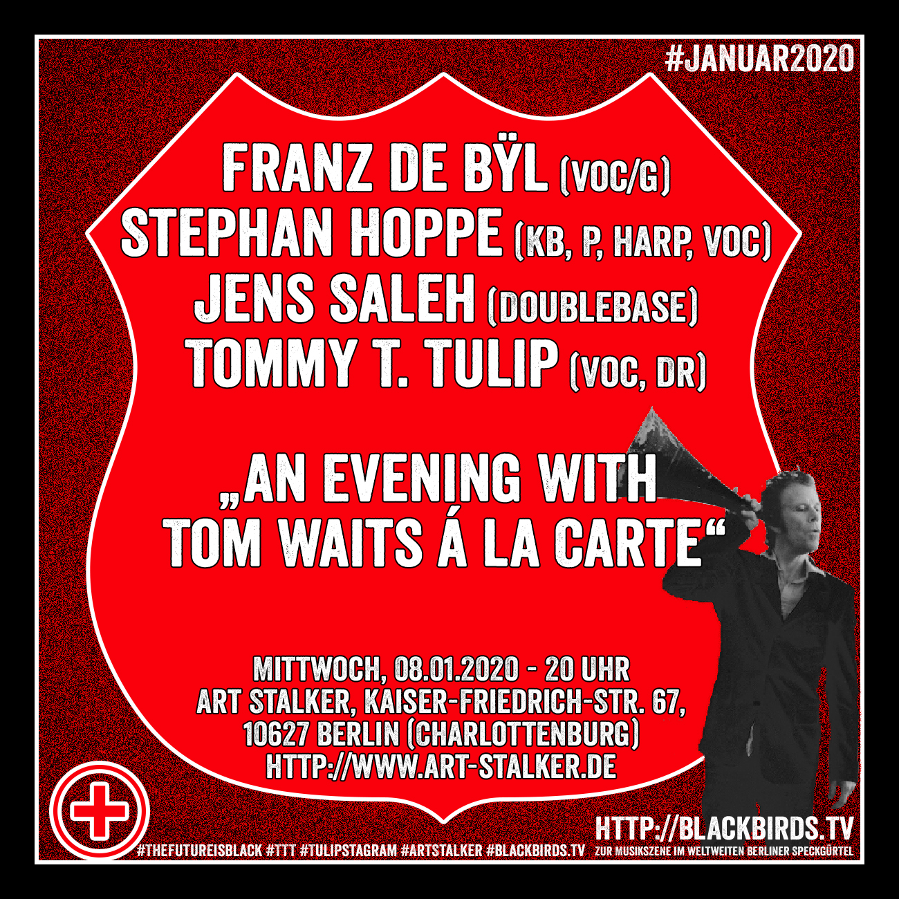 """An Evening with Tom Waits á la carte"" Franz de Bÿl, Stephan Hoppe, Jens Saleh, Tommy T. Tulip #TheFutureistblack #TTT #Tulipstagram #ArtStalker #blackbirdsTV #Januar2020"