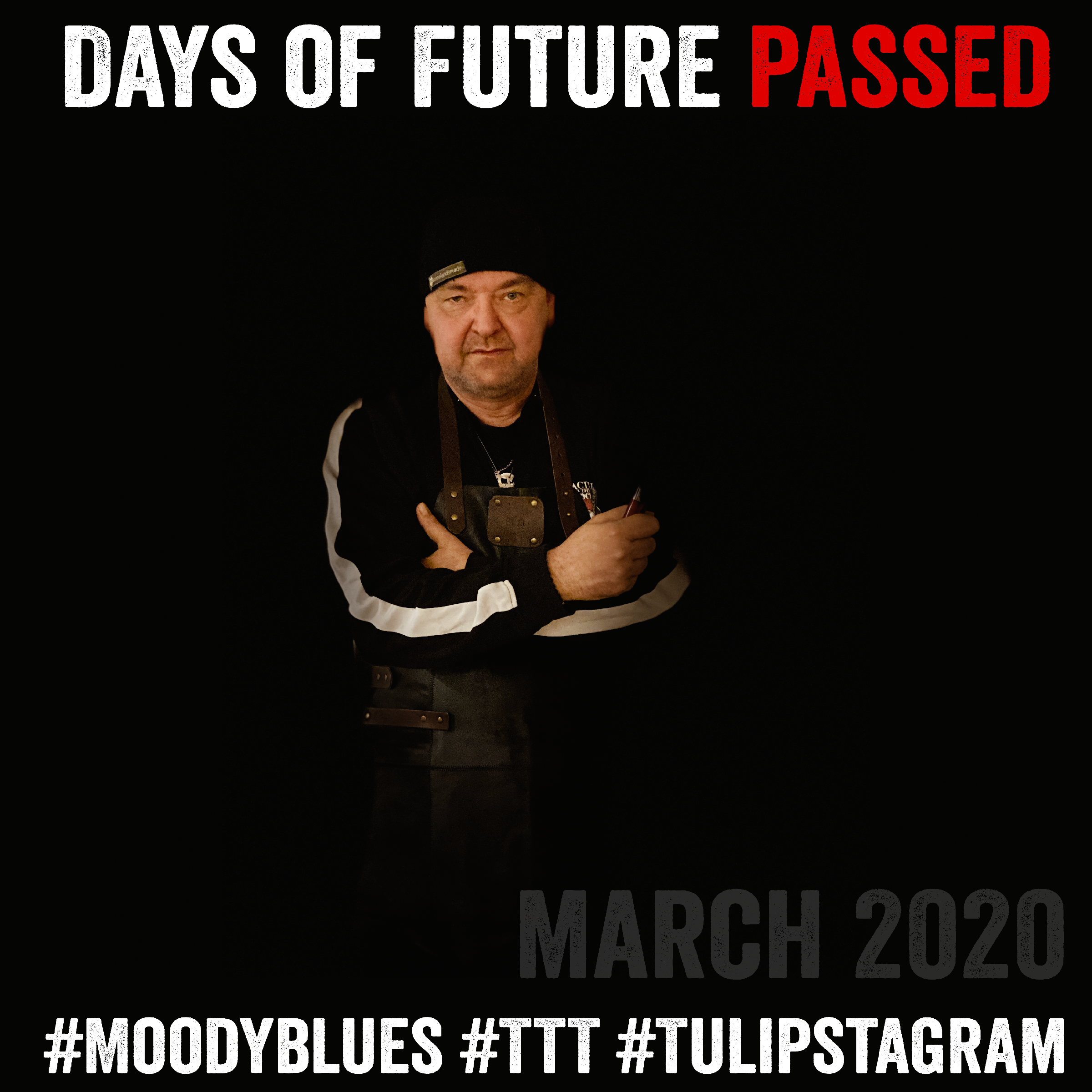 Days Of Future Passed #MoodyBlues #March2020Challenge #TTT #Tulipstagram