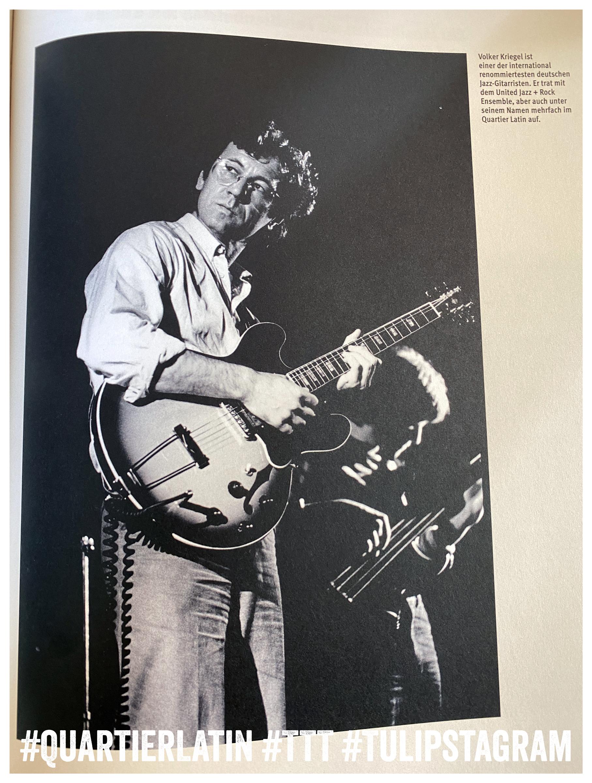 Ausriss Volker Kriegel, Gitarrist † - Buch: Quartier Latin - Berlins legendärer Musikladen 1970-1989 368 Seiten, L+H Verlag Berlin #QuartierLatin #TTT #Tulipstagram