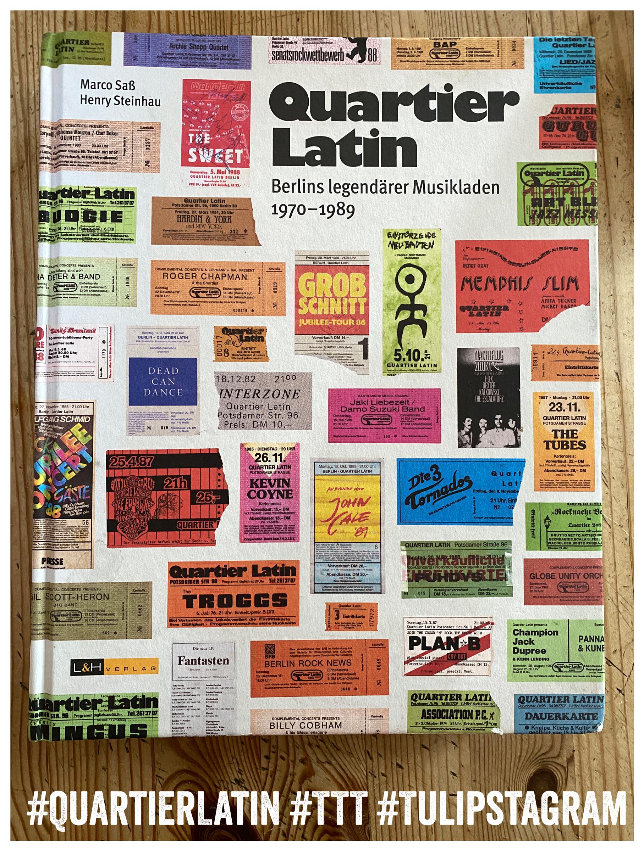 Buch Quartier Latin - Berlins legendärer Musikladen 1970-1989 368 Seiten, L+H Verlag Berlin #QuartierLatin #TTT #Tulipstagram