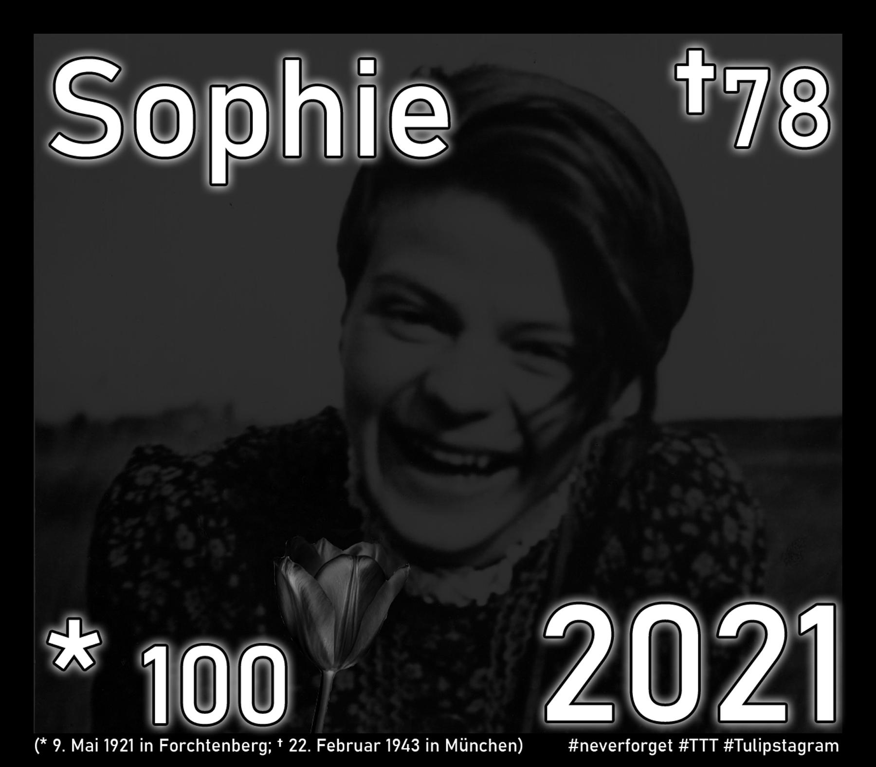 Sophie Scholl 2021 - #neverforget #TTT #Tulipstagram