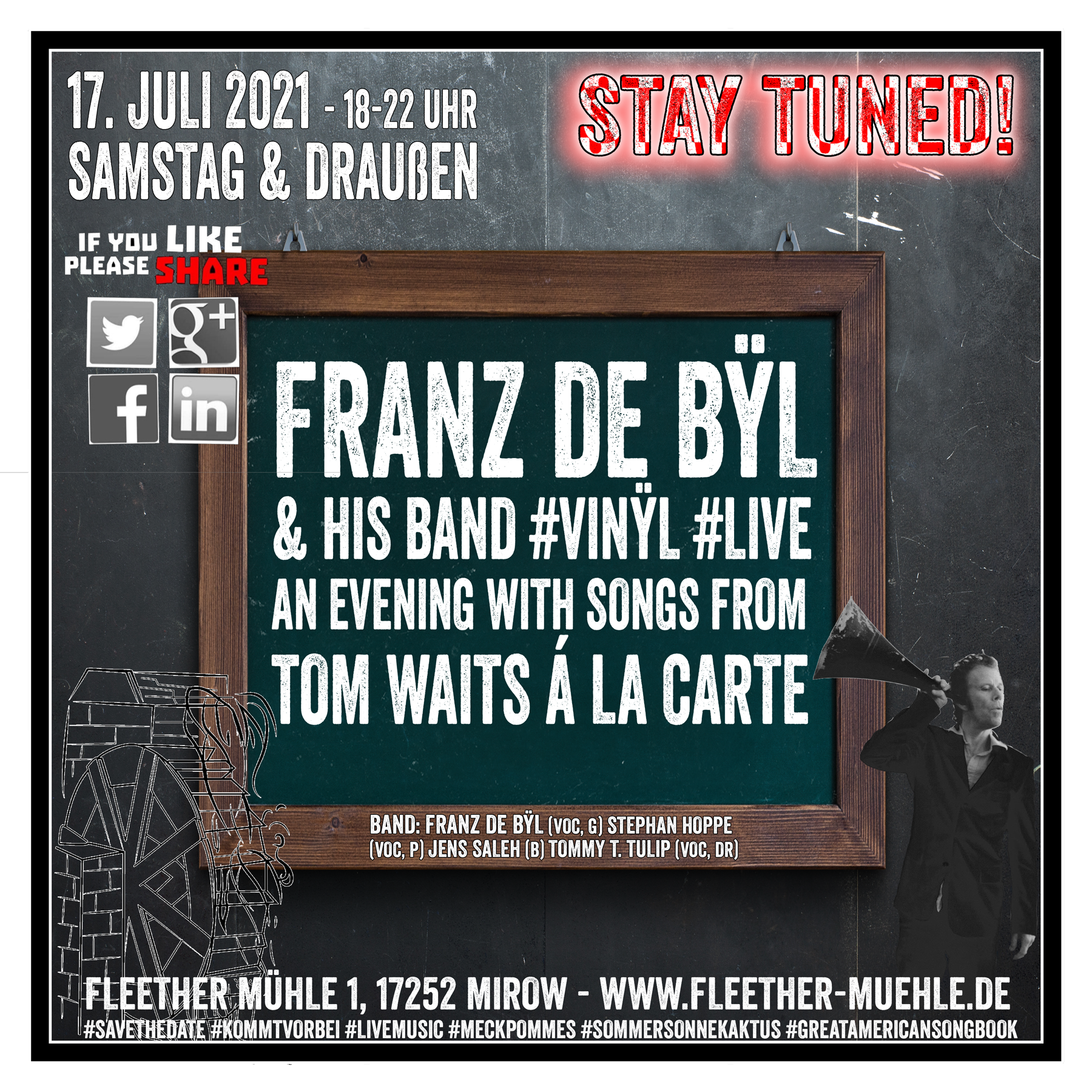 17.07.2021 - An Evening with Tom Waits á la carte #fleethermühle #tomwaitsalacarte #liveonstage #Tulipstagram #TTT